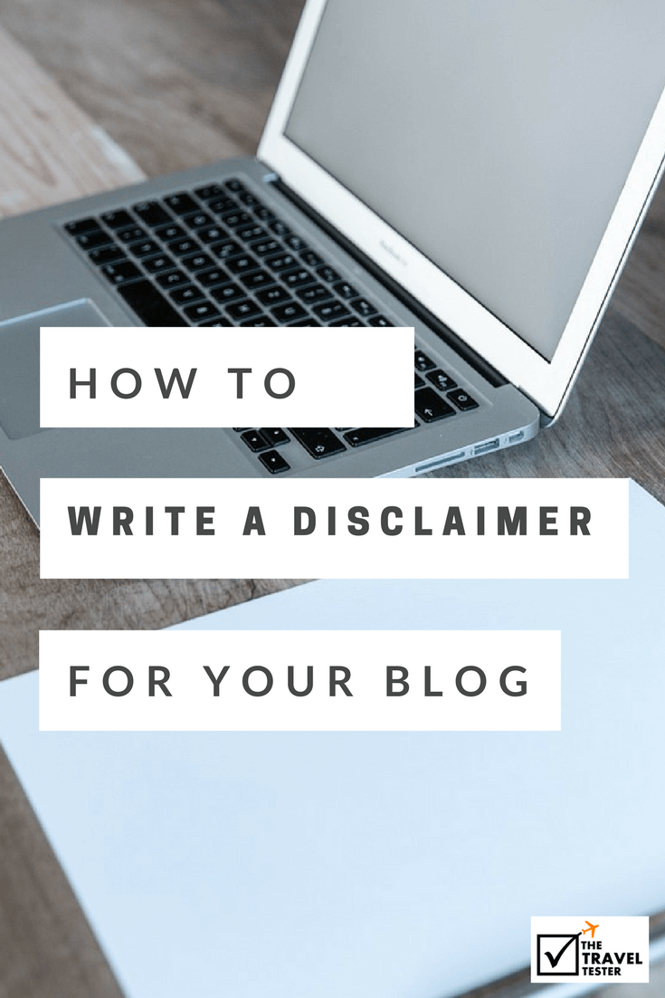 How to write a disclaimer for your blog: One that stands out || The Travel Tester