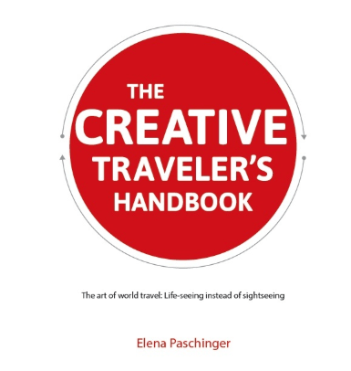 The Creative Traveler's Handbook Review: How and Why You Travel is as Important as Where You Go || The Travel Tester