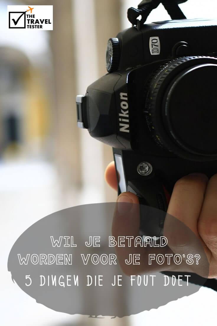 Bloggers: Wil Je Betaald Worden Voor Foto's Van Je Reizen? Hier Zijn 5 Dingen Die Je Verkeerd Doet!