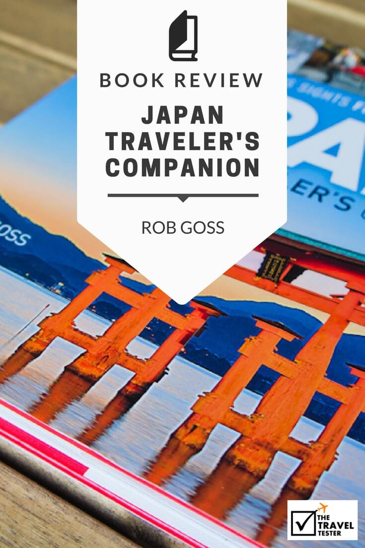 Japan Traveler's Companion Book Review: A Complete Overview of Japan's Highlights || The Travel Tester