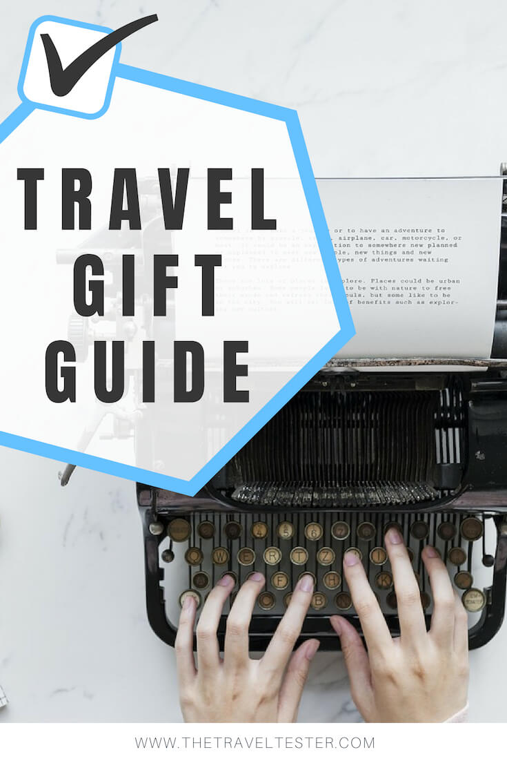 Gifts for Travellers: The Travel Tester Guide to all Things That Tick (2018-2019 Edition)